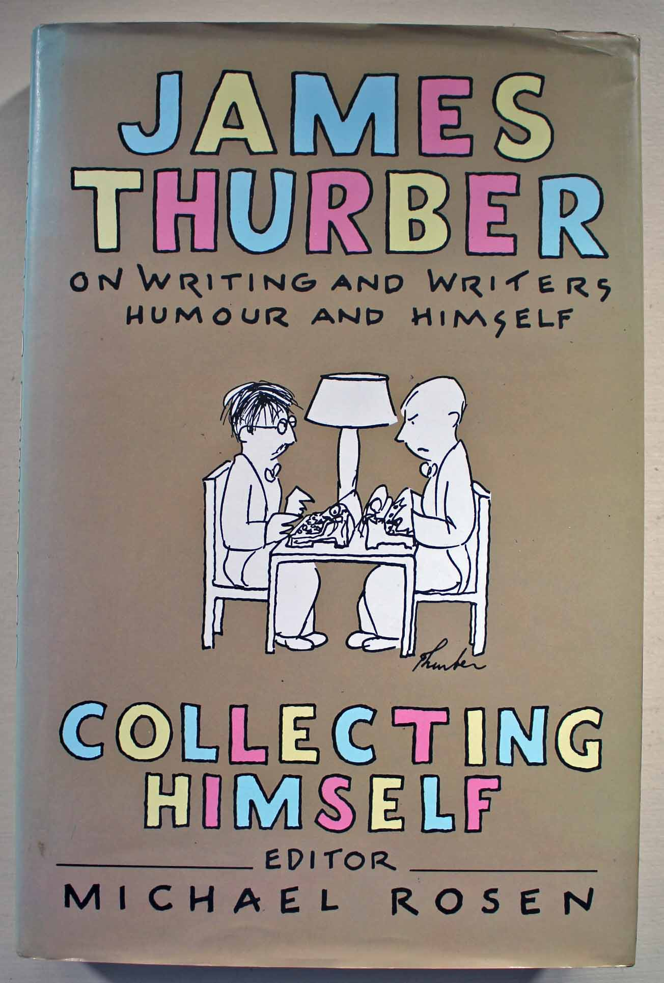 Home dear mr kourouma - Collecting Himself James Thurber On Writing And Writers Humour And Himself